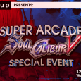 Level|Up Presents Soul Calibur V Special Event at Super Arcade! In celebration of SCV's release, we're holding a special gathering for everyone to enjoy! We're encouraging fighting game fans to...