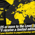 Level|Up got some sweet contributor shirts designed by Brokentier for our fans that support the stream! Simply donate at least $25 or more to paypal@levelup-series.com and you will receive a […]