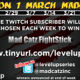 Our good friends at Mad Catz is collaborating with us for an amazing giveaway for our Twitch subscribers! Subscribers to our www.twitch.tv/leveluplive will have a chance to win a...