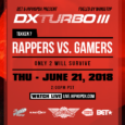 DXTurbo III: Rappers vs. Gamers Featuring Tekken 7! HipHopDX , BET, and Level Up are teaming up for DXTurbo III: Rappers vs. Gamers featuring Tekken 7! The annual gaming event is […]